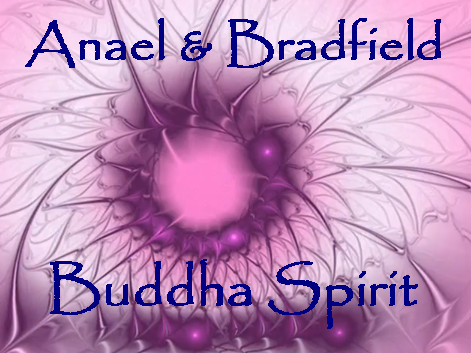 Anael & Bradfield Buddha Spirit