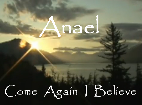 Anael Come Again I Believe Sunrise Scene