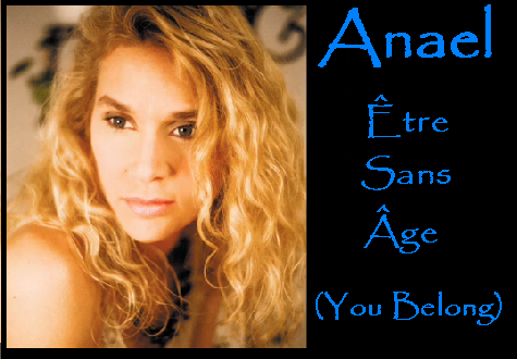 Anael You Belong - Etre Sans Age