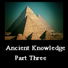 Ancient Knowledge Pt.3 Pyramids, Monuments & Megaliths, Ley Lines (Earth's Energy Grid)