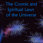 Fifty Spiritual and Cosmic Laws and Principles