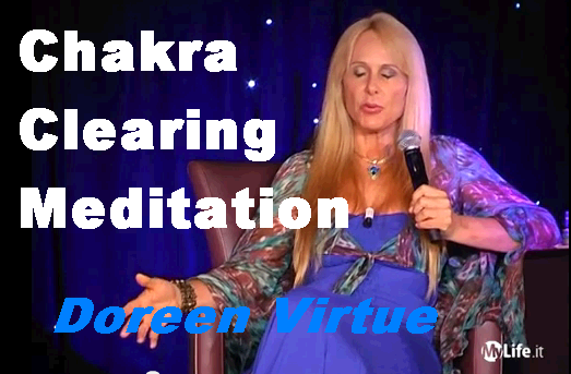 Doreen Virtue Chakra Clearing Meditation