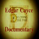Decoding the Past Documentary on Edgar Cayce Prophecies