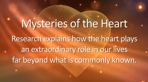 The heartmath institue - Mysteries of the Heart