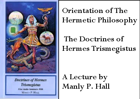 Hermetic Philosophy - Hermes Trismegistus