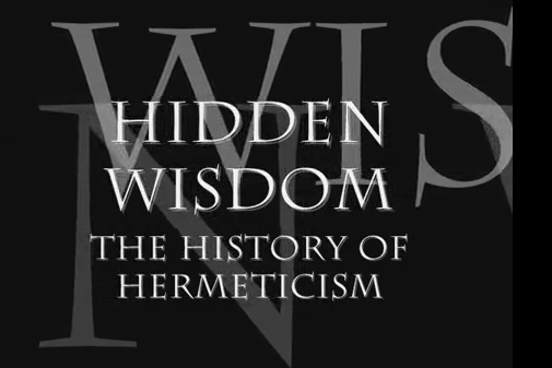 Hidden Wisdom - The History of Hermeticism