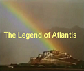 The Ancient Legend of the Lost City of Atlantis Film