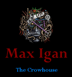 Max Igan Crowhouse Videos