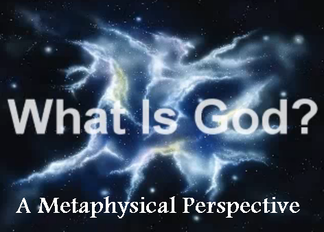 Metaphysical Perspective of God