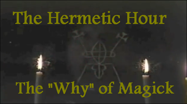The Hermetic Hour - The