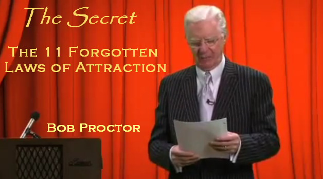 bob Proctor - eleven forgotten laws of attraction