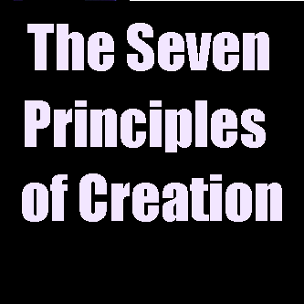 The Seven Principles of Creation
