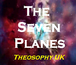 The 7 Planes in Philosophy - Theosophical Seven Planes