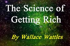 The Science of Getting Rich by Wallance Wattles